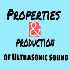 properties and production of ultrasonics wave bty magnetostriction method
